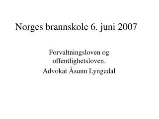 Norges brannskole 6. juni 2007