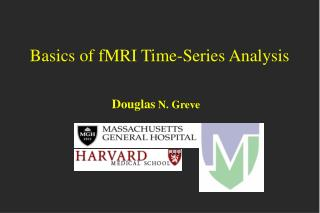 Basics of fMRI Time-Series Analysis