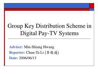 Group Key Distribution Scheme in Digital Pay-TV Systems