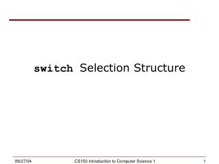 switch  Selection Structure