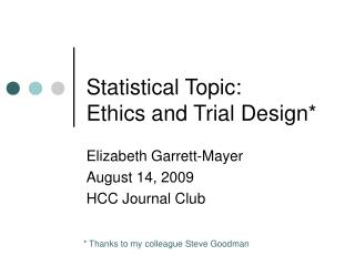 Statistical Topic: Ethics and Trial Design
