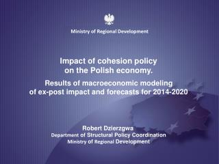 Impact of cohesion policy  on the Polish economy.