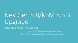NextGen 5.8/KBM 8.3.3 Upgrade