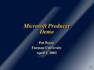 Microsoft Producer Demo