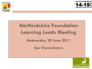 Hertfordshire Foundation Learning Leads