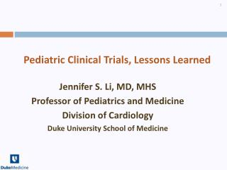 Pediatric Clinical Trials, Lessons Learned