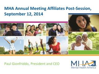 MHA Annual Meeting Affiliates Post-Session, September 12, 2014