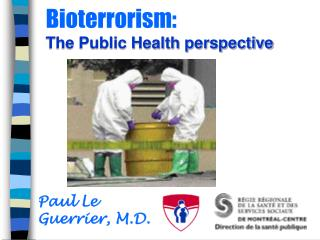 Bioterrorism:  The Public Health perspective