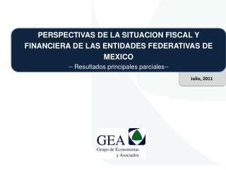 PERSPECTIVAS DE LA SITUACION FISCAL Y FINANCIERA DE LAS ENTIDADES FEDERATIVAS DE MEXICO