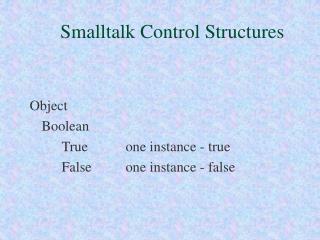 Smalltalk Control Structures