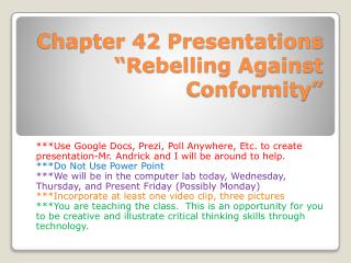 "Chapter 42 Presentations ""Rebelling Against Conformity"""
