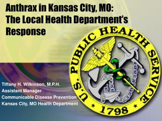 Anthrax in Kansas City, MO: The Local Health Department's Response