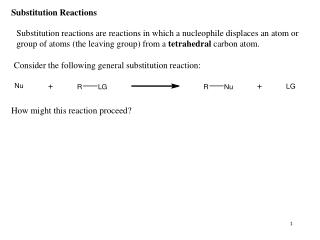 Consider the following general substitution reaction: