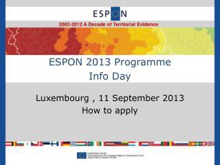 ESPON 2013 Programme Info Day