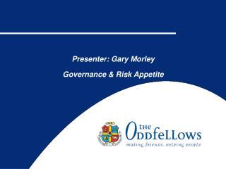 Presenter; Gary Morley