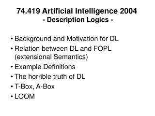 74.419 Artificial Intelligence 2004   - Description Logics -