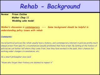 Rehab - Background