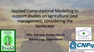 MSc. Adriano Gomes Garcia Entomology Department