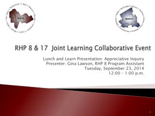 RHP 8 & 17  Joint Learning Collaborative Event