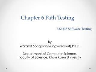 Chapter 6 Path Testing  322 235 Software Testing