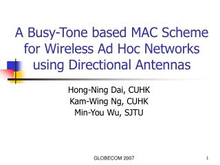 A Busy-Tone based MAC Scheme for Wireless Ad Hoc Networks using Directional Antennas