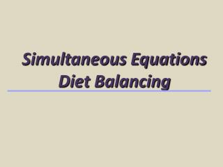 Simultaneous Equations Diet Balancing