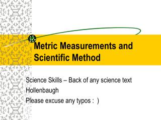 Metric Measurements and Scientific Method