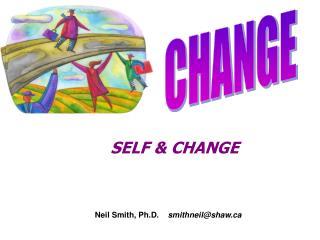 SELF & CHANGE