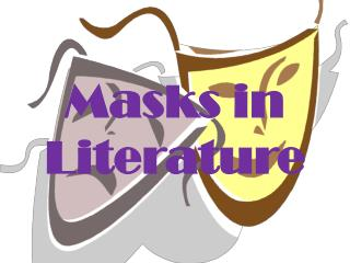 Masks in Literature