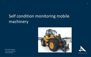 Self  condition monitoring mobile machinery