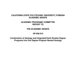 CALIFORNIA STATE POLYTECHNIC UNIVERSITY, POMONA ACADEMIC SENATE ACADEMIC PROGRAMS COMMITTEE