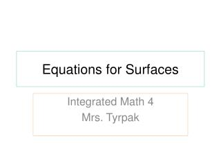 Equations for Surfaces
