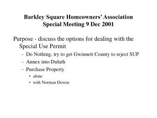 Barkley Square Homeowners' Association Special Meeting 9 Dec 2001