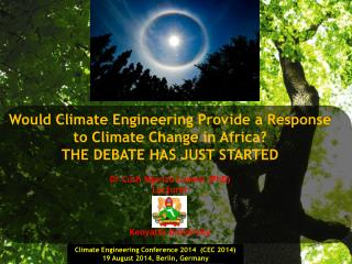 Would Climate Engineering Provide a Response to Climate Change in Africa?