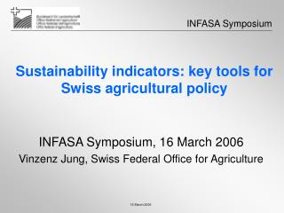 Sustainability indicators: key tools for Swiss agricultural policy