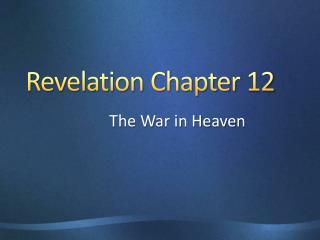 Revelation Chapter 12