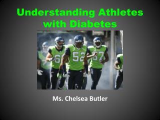 Understanding Athletes  with Diabetes