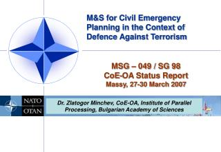M&S for Civil Emergency Planning in the Context of Defence Against Terrorism