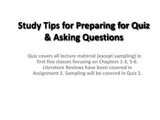 Study Tips for Preparing for Quiz & Asking Questions