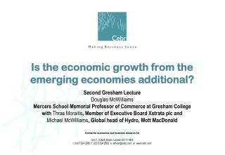 Is the economic growth from the  emerging economies additional?