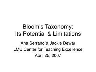 Bloom's Taxonomy: Its Potential & Limitations