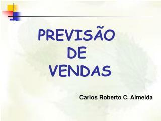 PREVIS O  DE  VENDAS