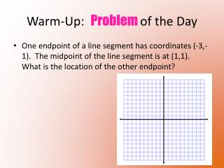 Warm-Up:   Problem  of the Day