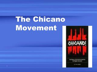 The Chicano Movement