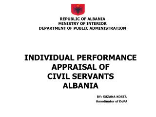 REPUBLIC OF ALBANIA MINISTRY OF INTERIOR DEPARTMENT OF PUBLIC ADMINISTRATION