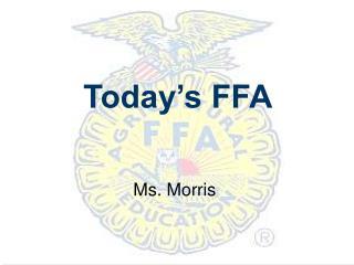 Today's FFA
