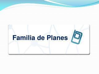 Familia de Planes