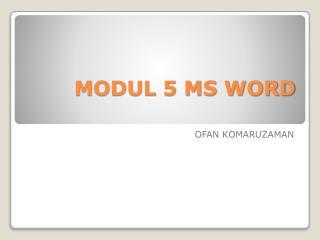 MODUL 5 MS WORD