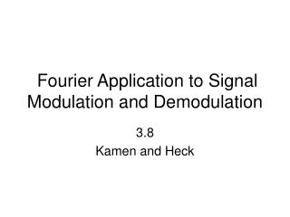 Fourier Application to Signal Modulation and Demodulation