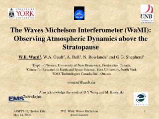 The Waves Michelson Interferometer (WaMI): Observing Atmospheric Dynamics above the Stratopause